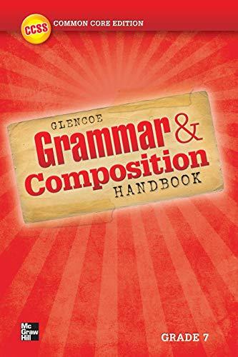 Grammar and Composition Handbook, Grade 7 (WRITER'S WORKSPACE): Education, McGraw-Hill