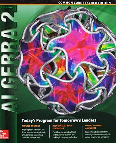 9780076639915: Algebra 2 Common Core Teacher Edition - Today's Program for Tomorrow's Leaders
