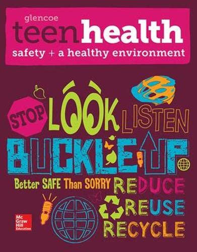 9780076640478: Teen Health C: Safety and a Healthy Environment Supplemental Print Module 2014