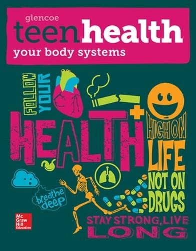 9780076640522: Teen Health C: Your Body Systems Supplemental Print Module 2014