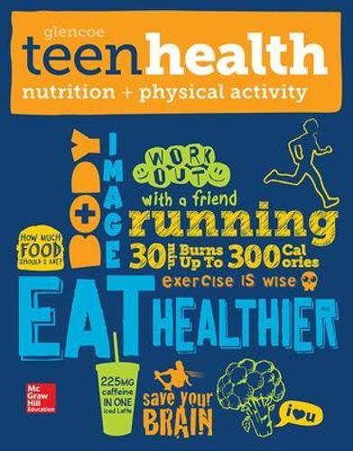 9780076640539: Teen Health C: Nutrition and Physical Activity Supplemental Print Module 2014