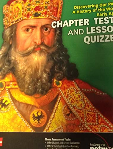 9780076641291: Chapter Tests and Lesson Quizzes (Discovering Our Past: A History of the World Early Ages)