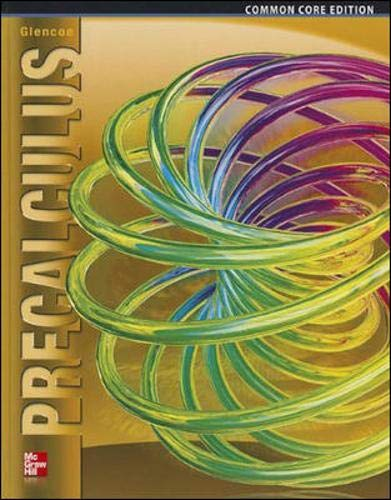 Precalculus, Student Edition (ADVANCED MATH CONCEPTS) (9780076641833) by McGraw-Hill Education