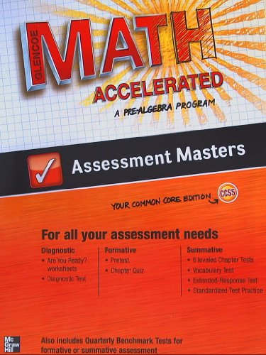 9780076644469: Glencoe Math, Accelerated, A Pre-Algebra Program, Assessment Masters, CCSS, Common Core Edition