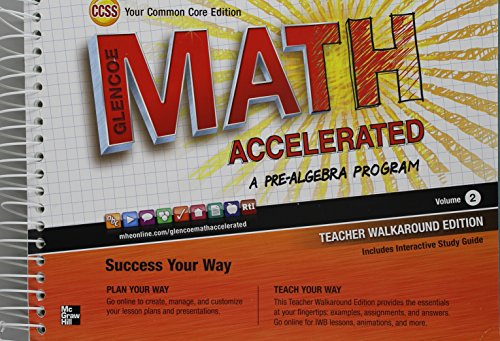 9780076644612: Glencoe Math Accelerated, a Pre-Algebra Program Volume 2 Teacher Walkaround Edition Common Core Edition