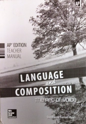 9780076644872: Language and Composition: The Art of Voice