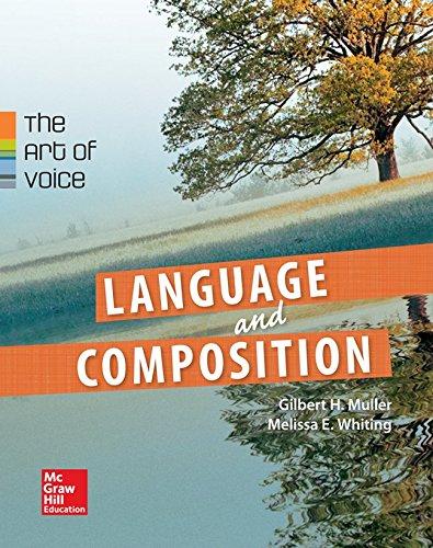 Muller, Language & Composition: The Art of: Gilbert H Muller