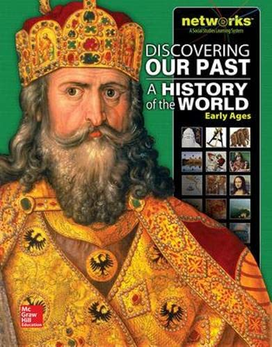 9780076647576: Discovering Our Past: A History of the World-Early Ages, Student Edition (MS WORLD HISTORY)