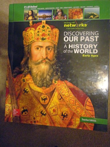 9780076647613: A History of the World: Early Ages, Teacher's Edition