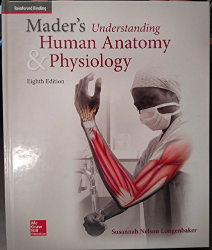 9780076651771: Mader's Understanding Human Anatomy & Physiology, 8th ed. (Reinforced Binding)