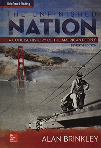 9780076654581: Unfinished Nation - Nasta Edition Grades 9-12: A Concise History of the American People