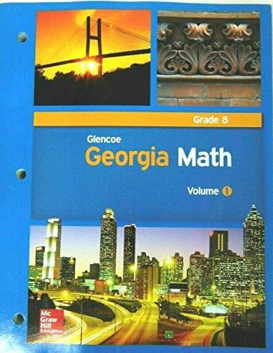 9780076654871: Glencoe Georgia Math Grade 8 Volume 1