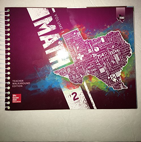 9780076656950: Texas Math TEKS Course 2 Volume 1(Teacher Walkaround Edition)