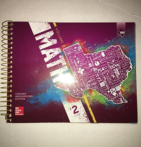 9780076656967: Texas Math TEKS Course 2 Volume 2(Teacher Walkaround Edition)