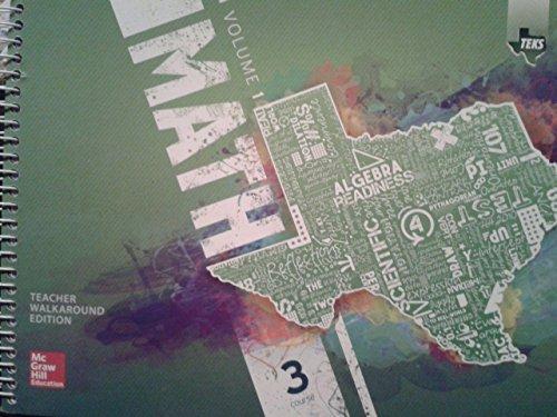 9780076656974: Texas Math TEKS Course 3 Volume 1(Teacher Walkaround Edition)