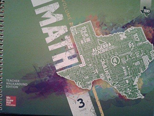9780076656981: Texas Math TEKS Course 3 Volume 2(Teacher Walkaround Edition)