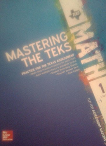 9780076656998: Texas Math TEKS Course 1 Mastering The TEKS and Assessment Masters