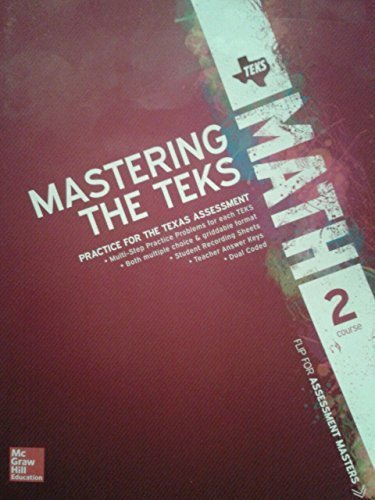 9780076657001: Texas Math TEKS Course 2 Mastering The TEKS and Assessment Masters