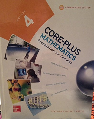 Core-Plus Mathematics, Course 4, Vol. B, Teacher Guide