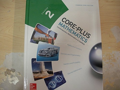 9780076657957: Core-plus Mathmatics Course 2