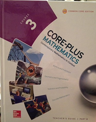 Core-Plus Mathematics, Course 3 Teacher's Guide Part B