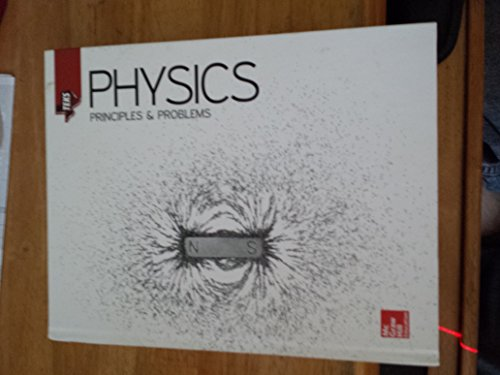 9780076659937: Physics principles & Problems