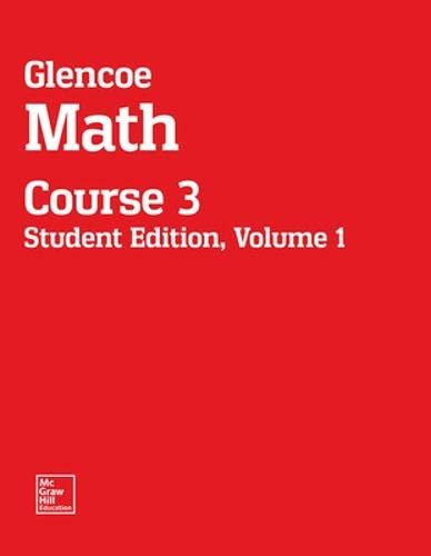 9780076678525: Glencoe Math Built to the Common Core Course 3 Volume 1