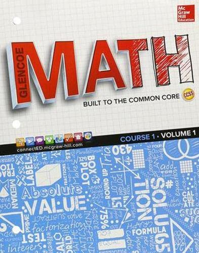 Glencoe Math, Course 1, Student Edition, Volume 1 (MATH APPLIC & CONN CRSE): Education, ...