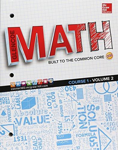 9780076709304: Glencoe Math, Course 1, Student Edition, Volume 2 (MATH APPLIC & CONN CRSE)