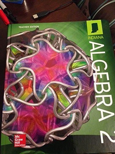 Algebra II Teacher's Edition: Indiana State Edition: McGraw-Hill