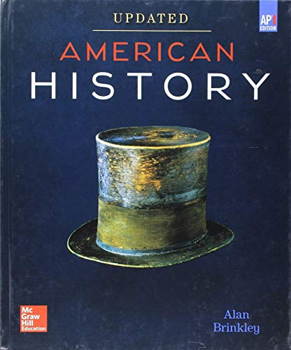 9780076738304: Brinkley, American History: Connecting with the Past UPDATED AP Edition © 2017, 15e, Student Edition (A/P US HISTORY)