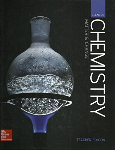 9780076774616: Chemistry - Matter & Change, Teacher Edition (Glencoe)