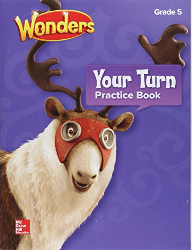 9780076779246: Wonders, Your Turn Practice Book, Grade 5 (ELEMENTARY CORE READING)