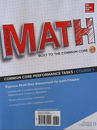 Glencoe: Math, Built to the Common Core. Common Core Practice Masters/Performance Tasks, ...