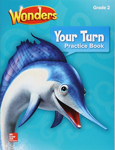 9780076807215: Wonders, Your Turn Practice Book, Grade 2 (ELEMENTARY CORE READING)