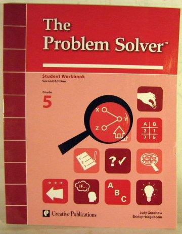The Problem Solver, Grade 5: Student Workbook: Goodnow, Judy; Hoogeboom,