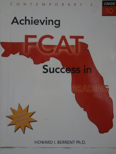 9780077043919: Achieving FCAT Success in Reading (Contemporary's, Grade 10)