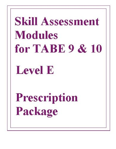 9780077045067: Skill Assessment Modules for TABE 9 & 10 Level E Prescription Package (Skill Assessment 9 & 10 Prescription Packages)