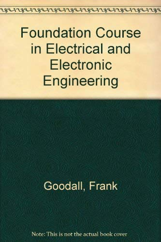 9780077070311: Foundation Course in Electrical and Electronic Engineering