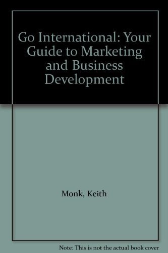 9780077070960: Go International: Your Guide to Marketing and Business Development