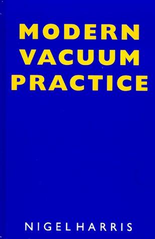 9780077070991: Modern Vacuum Practice