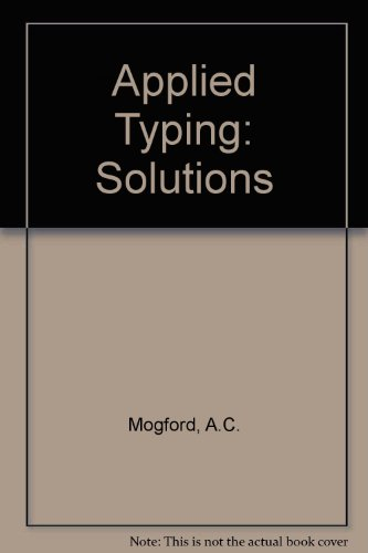 9780077071455: Applied Typing: Solutions and Resource Material for Students and Tutors