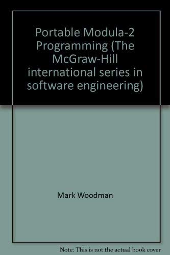 Portable Modula-2 Programming (The McGraw-Hill international series: Mark Woodman