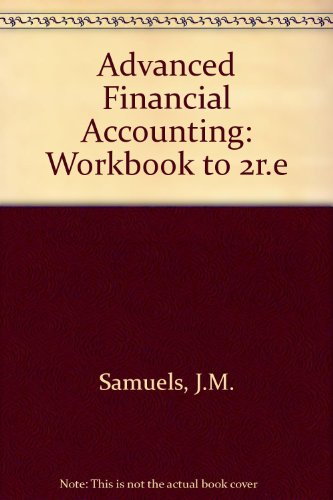 9780077072032: Advanced Financial Accounting: Workbook to 2r.e