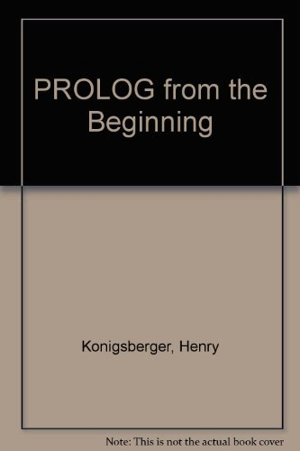 9780077072162: Prolog from the Beginning