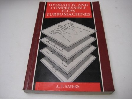 9780077072193: Hydraulic and Compressible Flow Turbomachines