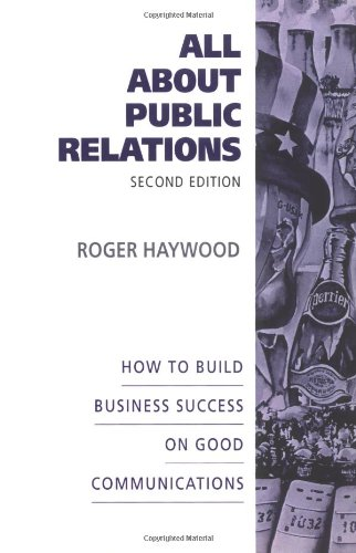 9780077072308: All About Public Relations: How To Build Business Success On Good Communications