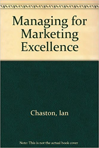 9780077072377: Managing for Marketing Excellence