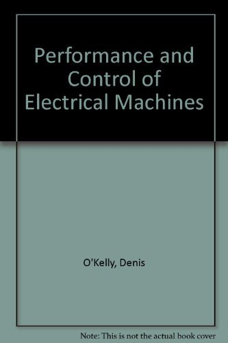 9780077072384: Performance and Control of Electrical Machines