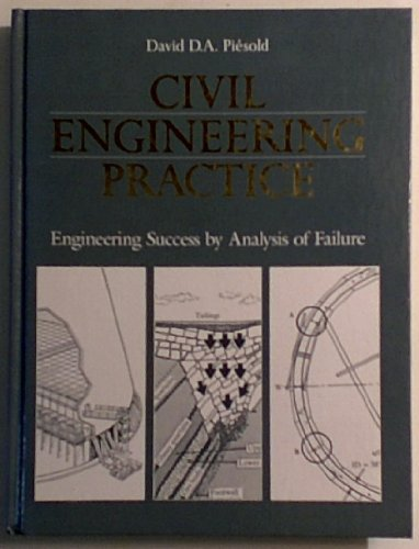 9780077072391: Civil Engineering Practice: Engineering Success by Analysis of Failure